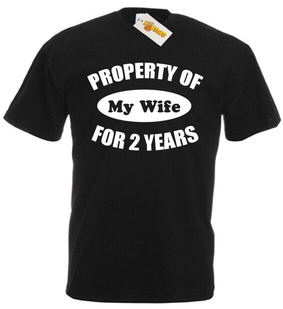 Property Wife 2 Years T Shirt 2nd Wedding Anniversary Gifts For Men