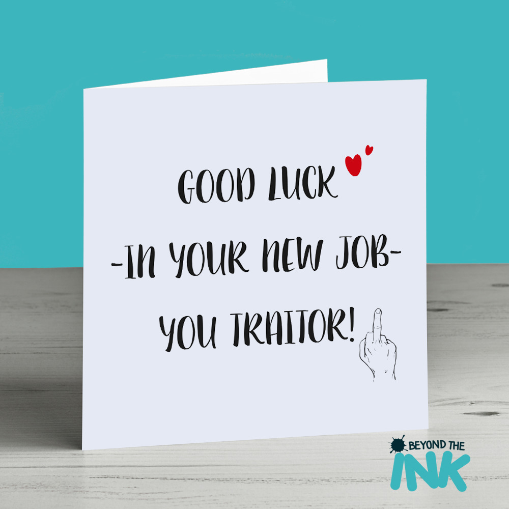 Sorry Your Leaving New Job Funny Good Luck Personalised