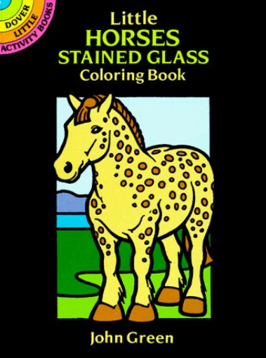 Little Horses Stained Glass Colouring Book Dover Stained Glass ...