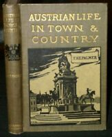 Palmer AUSTRO-HUNGARIAN LIFE IN TOWN & COUNTRY 1916