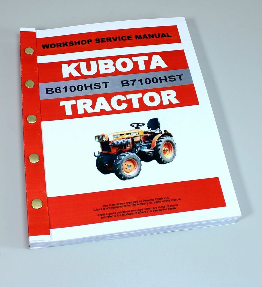 KUBOTA B6100HST B7100HST TRACTOR SERVICE REPAIR MANUAL TECHNICAL SHOP BOOK  | eBay