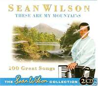 SEAN WILSON THESE ARE MY MOUNTAINS 2 CD BOX SET