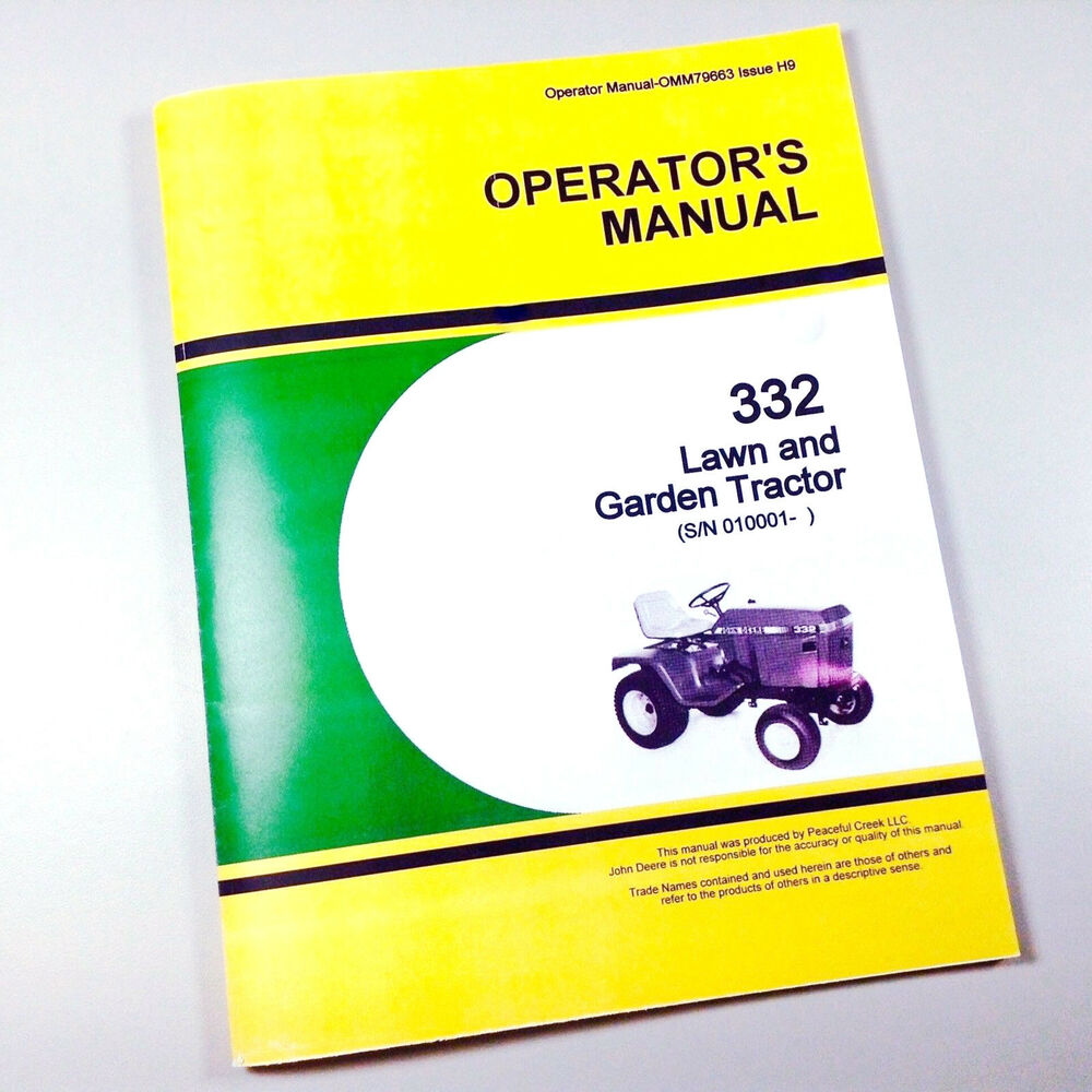 OPERATORS OWNERS MANUAL FOR JOHN DEERE 332 LAWN GARDEN TRACTOR MOWER SN  010001- | eBay