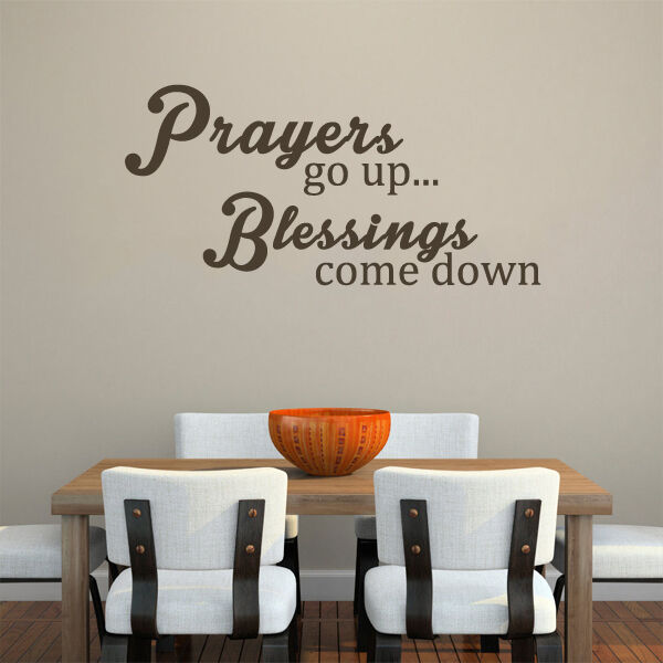 inspired wall decal prayers go up blessings come up quotes kitchen