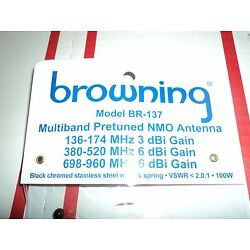 Kyпить WIDEBAND BR-137 Browning Multi band NMO Antenna 136 174 & 380 520 & 698 960 DUAL на еВаy.соm