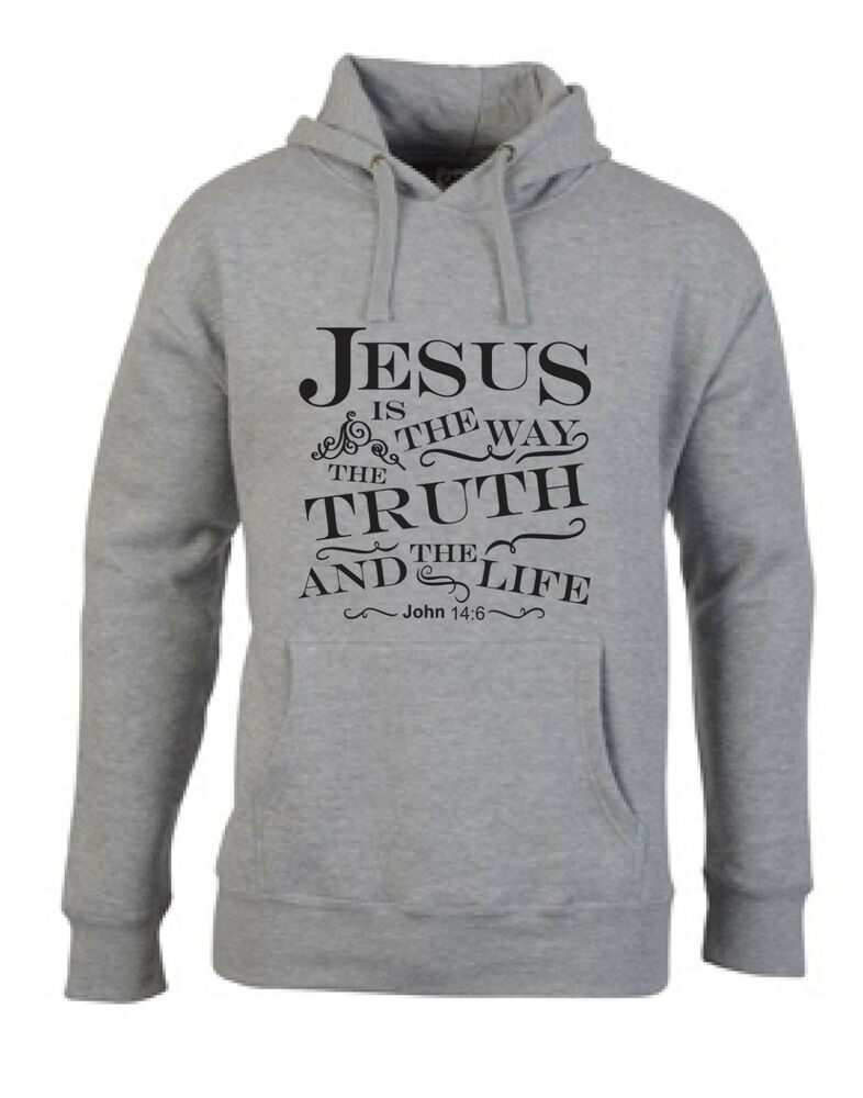 dc7ba2ce5 Christian Religious Hoodies. JESUS IS THE WAY THE TRUTH AND THE LIGHT | eBay