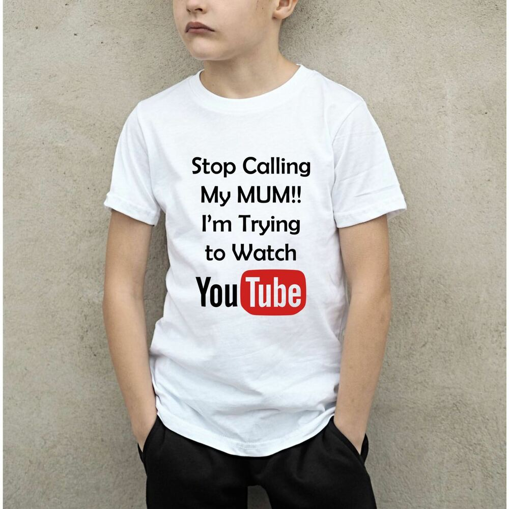 8174a227e7 Details about New Kids Stop Calling My Mum, I'm Trying To Watch Youtube  Funny T-Shirt Xmas Tee