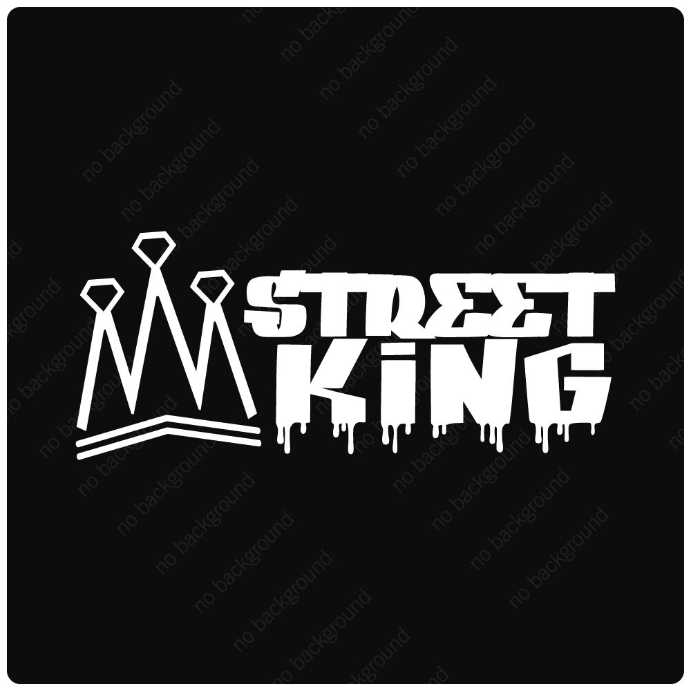 Details about street king decals stickers graffiti lowered jdm stance illest driven fresh