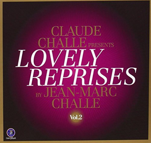 Royaume-UniCHALLE,  DJ (VARIOUS)-Claude Challe presents Lovely Reprises Vo CD NEUF