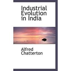 Industrial Evolution In India