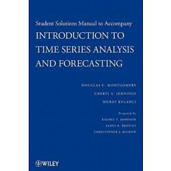 Student Solutions Manual To Accompany Introduction To Time Series Analysis ...