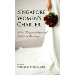 Singapore Women's Charter: Roles, Responsibilities And Rights In Marriage