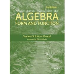 Algebra: Form And Function Student Solutions Manual