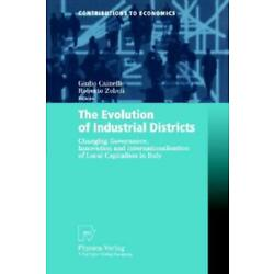 The Evolution Of Industrial Districts: Changing Governance, Innovation And ...
