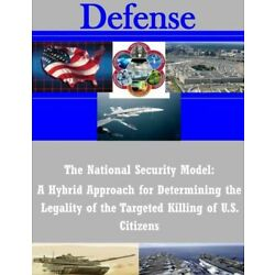 The National Security Model: A Hybrid Approach For Determining The Legality...