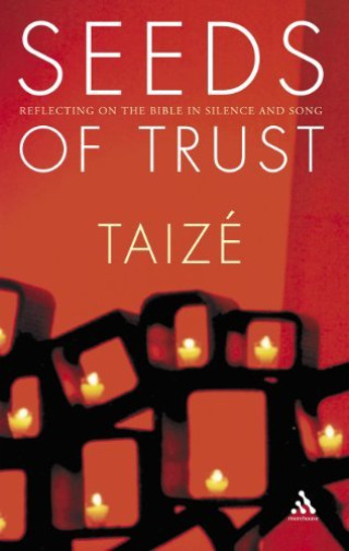 Royaume-UniTaize Brother Jean Marc O-Seeds Of Trust (Reflecting On The Bible In S BOOK NEUF