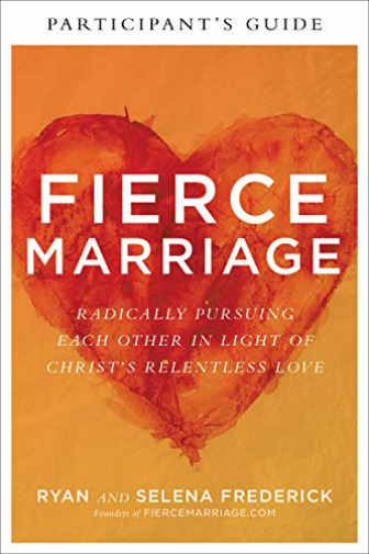 Royaume-UniFrederick  Ryan And Selen-Fierce Marriage Participant'S Guide ( BOOK NEUF