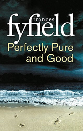 Royaume-UniFrances Fyfield- Pure And Good BOOK NEUF