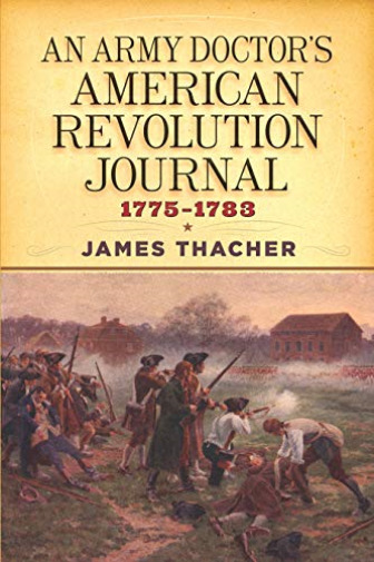 Royaume-UniThacher, James-Army Doctor`S American  Journal, 1775-1783 BOOK NEUF
