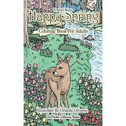 Happy Spring Travel Size Adult Coloring Book: 5x8 Coloring Book for Adults ...