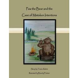 Paw the Bear: and the Case of Mistaken Intentions
