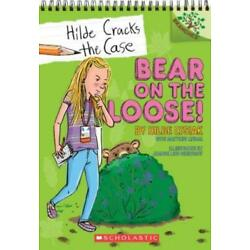 Bear On The Loose!: A Branches Book (Hilde Cracks The Case #2), Volume 2: A...