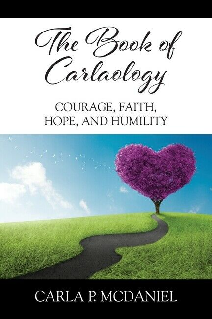 ISBN 9781977225627 product image for The Book Of Carlaology: Courage, Faith, Hope, And Humility | upcitemdb.com