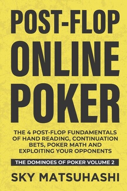ISBN 9781946965127 product image for Post-flop Online Poker: The 4 Post-flop Fundamentals Of Hand Reading, Conti...   upcitemdb.com