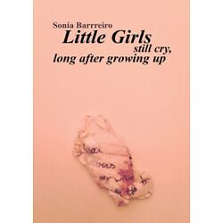 Little Girls Still Cry Long After Growing Up