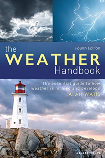 Royaume-UniWatts Alan-Weather  (The Essential Guide To How Weather Is For BOOK NEUF