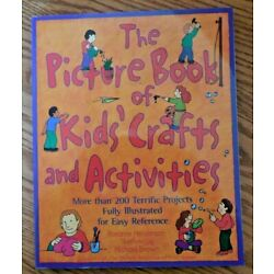 NEW! The Picture Book of Kids' Crafts and Activities with 200+ Terrific Projects