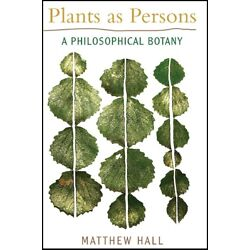 Plants As Persons: A Philosophical Botany