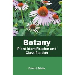Botany: Plant Identification And Classification