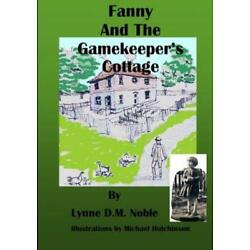 Fanny And The Gamekeeper's Cottage