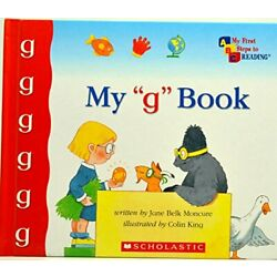 MY ''G'' BOOK (MY FIRST STEPS TO READING) By Jane Bell Moncure - Hardcover **NEW**