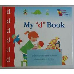 MY ''D'' BOOK (MY FIRST STEPS TO READING) By Jane Belk Moncure - Hardcover **NEW**