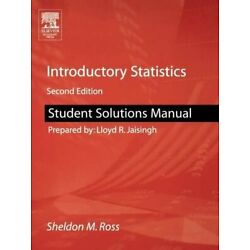 STUDENT SOLUTIONS MANUAL FOR INTRODUCTORY STATISTICS By Sheldon M. Ross **NEW**