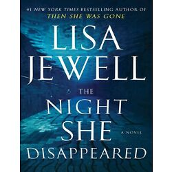 The Night She Disappeared by Lisa Jewell