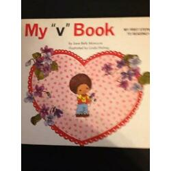 MY ''V'' BOOK (MY FIRST STEPS TO READING) By Jane Belk Moncure - Hardcover **NEW**