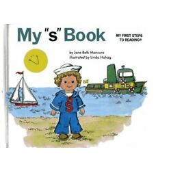MY ''S'' BOOK (MY FIRST STEPS TO READING) By Jane Belk Moncure - Hardcover **NEW**