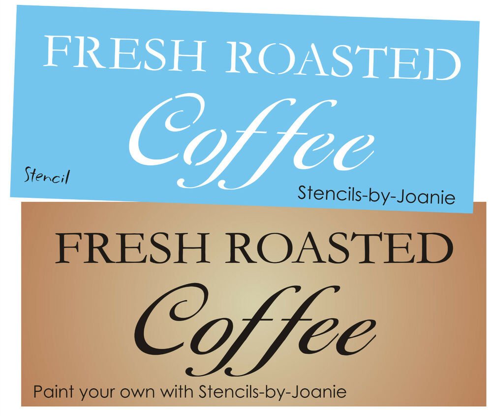 Primitive Kitchen Signs: Primitive Kitchen STENCIL Fresh Roasted Coffee French