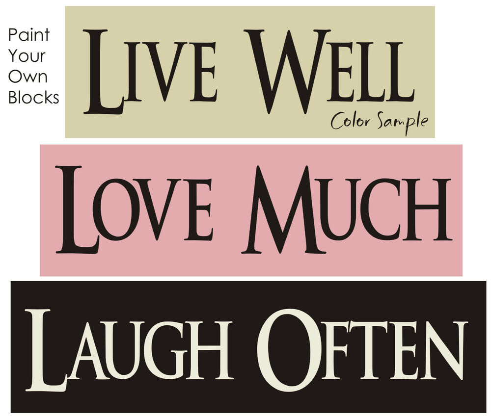 Stencil Live Well Love Much Laugh Often Primitive Signs Ebay