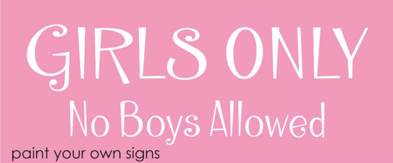Joanie Stencil Girls Only No Boys Allowed Bedroom Play