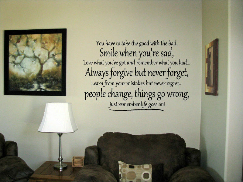 You Have To Take The Good With The Bad Vinyl Wall Art