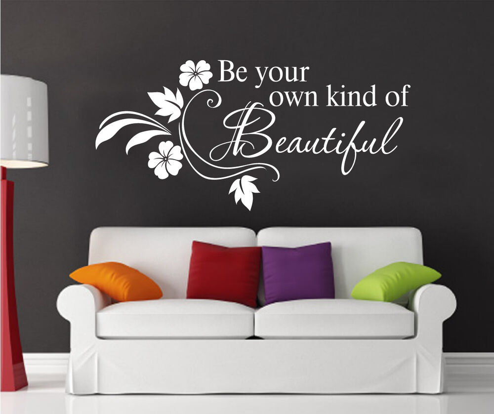 Be your own kind of beautiful wall quote home floral art for Beautiful barbie wall decals