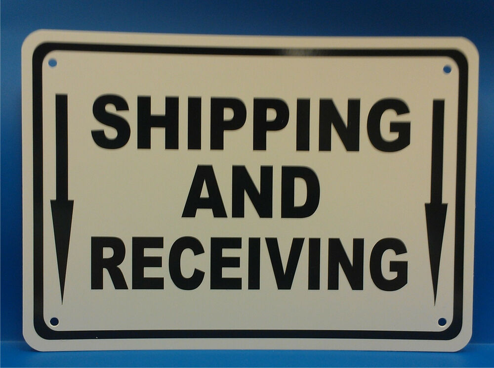 shipping  u0026 receiving warehouse sign 10 u0026quot w x 7 u0026quot h polystyrene
