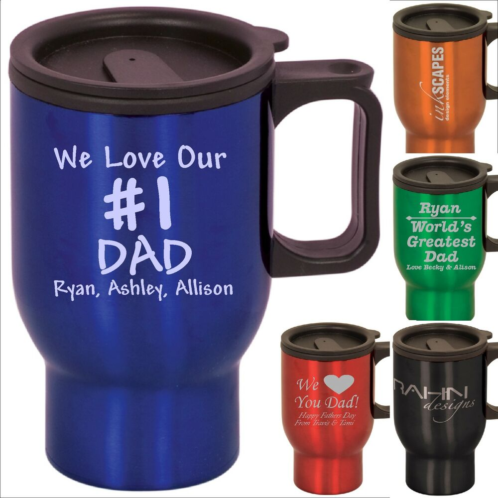 Personalized Coffee Travel Mugs Custom Fathers Day Or