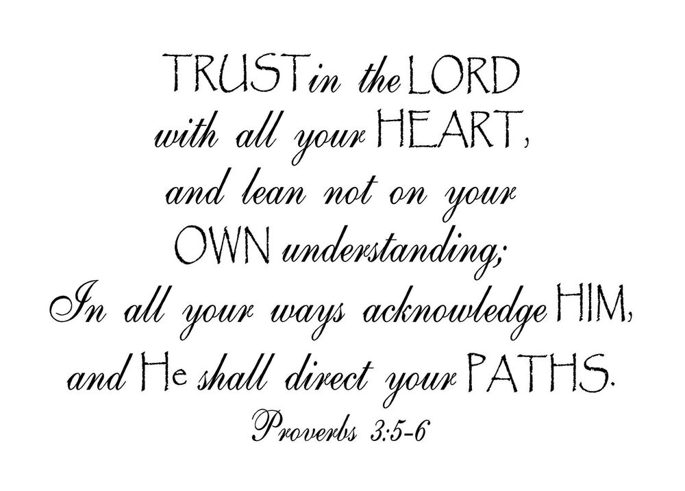 Trust In The Lord With All Your Heart Vinyl Wall Decal