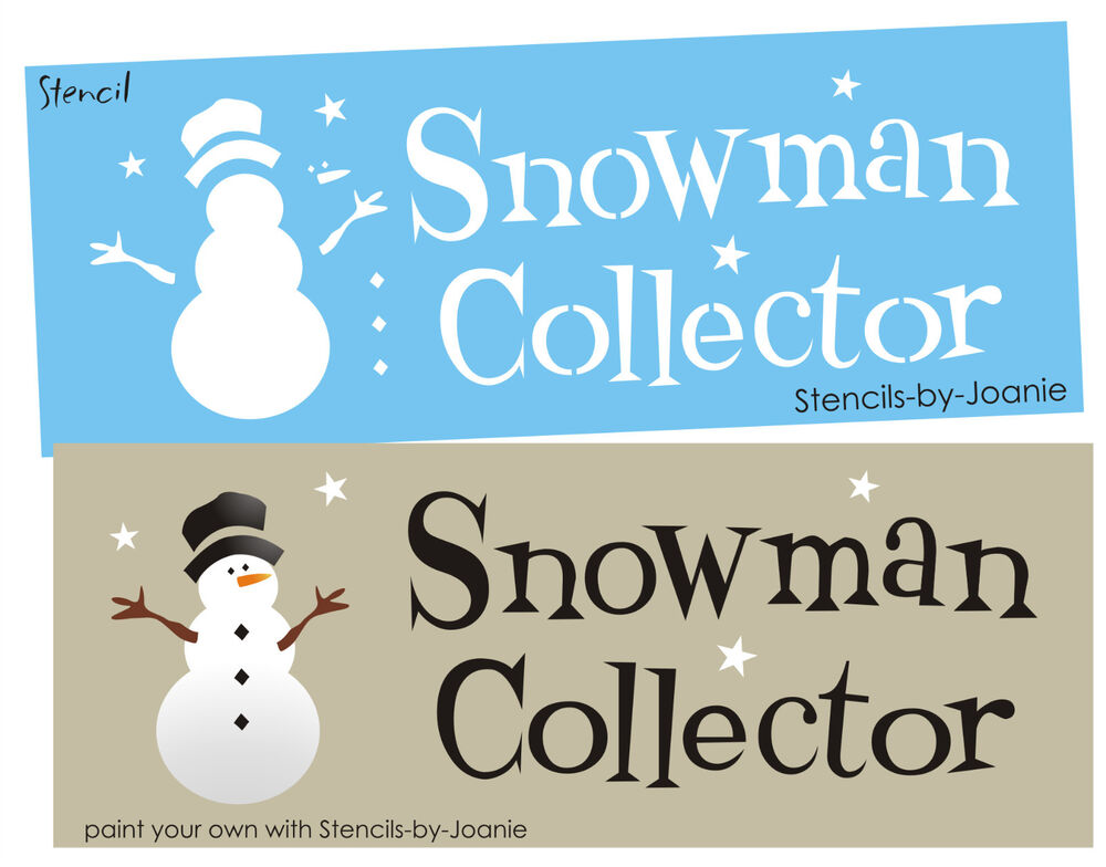 Winter STENCIL Snowman Collector Frosty Carrot Nose Twig Arms Hat ...