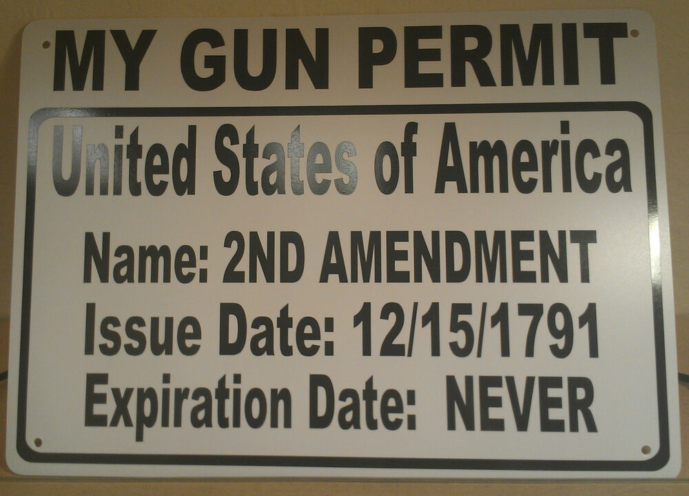 My gun permit 2nd amendment right to bear arms 10 quot x14 quot polystyrene
